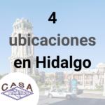Casa Tellería tiene 4 ubicaciones en Hidalgo